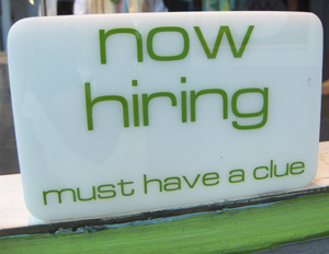 Now-Hiring-Must-Have-Clue