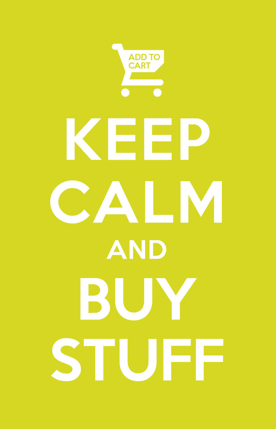 keep_calm_and_buy_stuff_by_manishmansinh-d4k9kx4